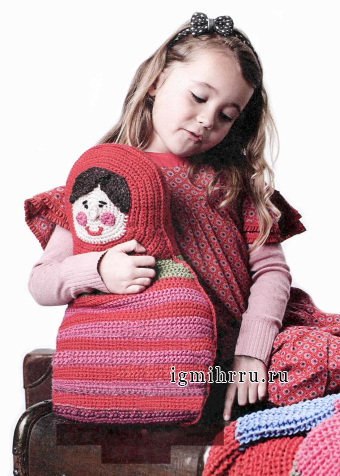Подушка-игрушка «Матрешка». Вязание крючком