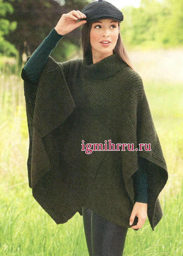 Оливковое пончо удобного фасона и простой вязки. Вязание спицами
